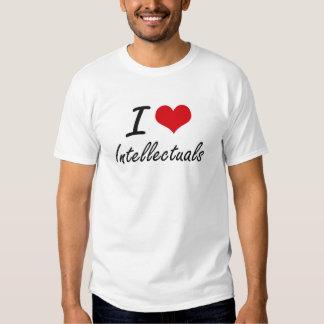 I love Intellectuals Tshirts