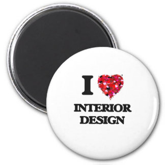 I Love Interior Design 6 Cm Round Magnet