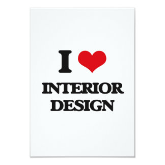 I Love Interior Design 9 Cm X 13 Cm Invitation Card