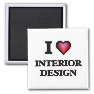 I Love Interior Design Magnet