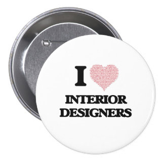I love Interior Designers (Heart made from words) 7.5 Cm Round Badge
