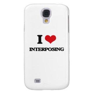 I Love Interposing Samsung Galaxy S4 Cover