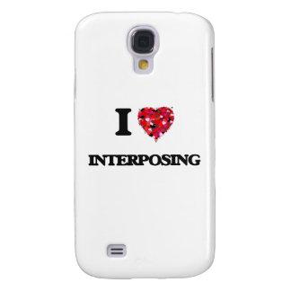 I Love Interposing Galaxy S4 Cases