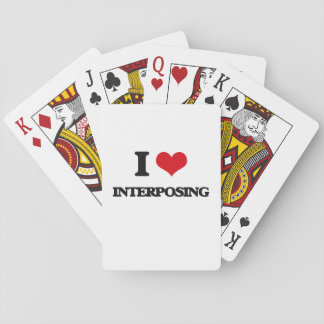 I Love Interposing Playing Cards