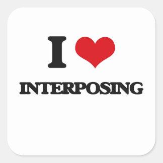 I Love Interposing Square Stickers
