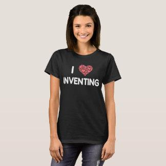 I Love Inventing Creativity Engineering T-Shirt