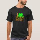 I Love Irish Bacon T-Shirt
