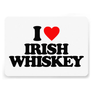 I LOVE IRISH WHISKEY CUSTOM INVITATION