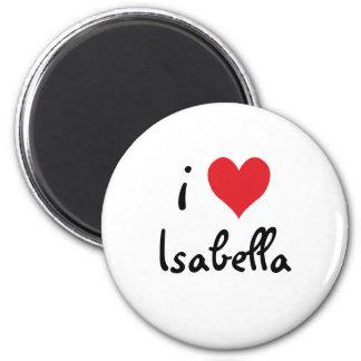 I Love Isabella Magnet