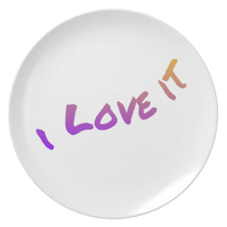 I Love It, colorful word art slogan Plate