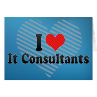 I Love It Consultants Greeting Cards