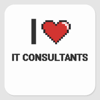 I love It Consultants Square Sticker