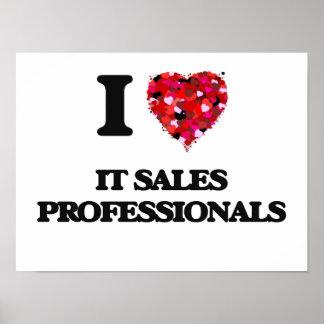 I love It Sales Professionals Poster