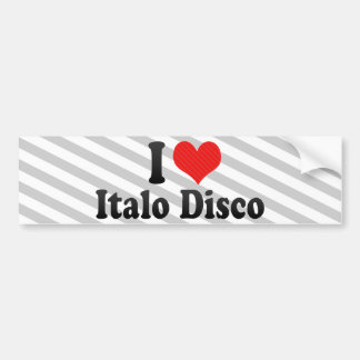 I Love Italo Disco Bumper Sticker