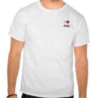 I Love JACKIE T Shirt