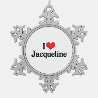 I Love Jacqueline Snowflake Pewter Christmas Ornament
