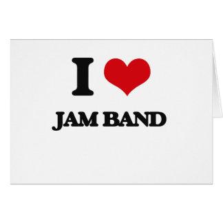 I Love JAM BAND Greeting Card