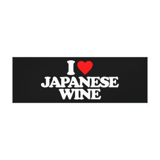 I LOVE JAPANESE WINE STRETCHED CANVAS PRINT