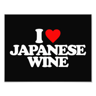 I LOVE JAPANESE WINE ART PHOTO