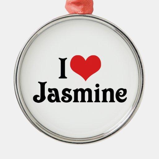 I Love Jasmine Ornament
