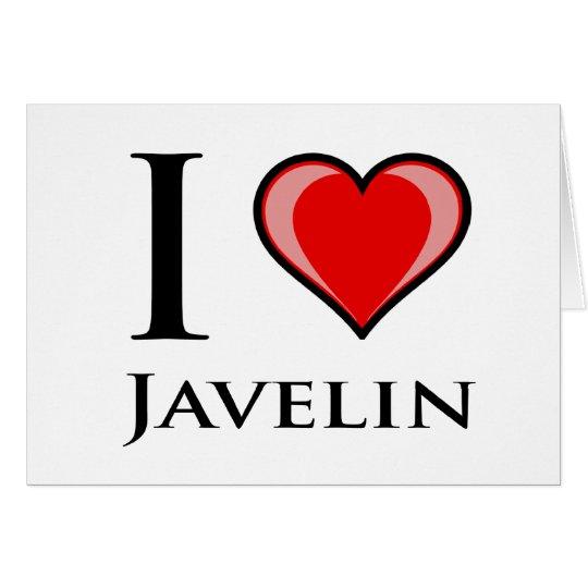 I Love Javelin Card