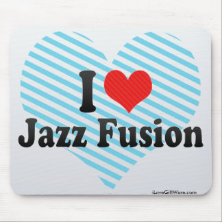 I Love Jazz Fusion Mouse Pad