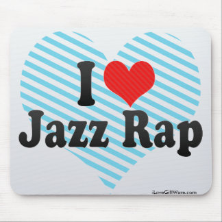 I Love Jazz Rap Mouse Pad