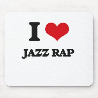 I Love JAZZ RAP Mouse Pad