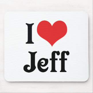 I Love Jeff Mouse Pad