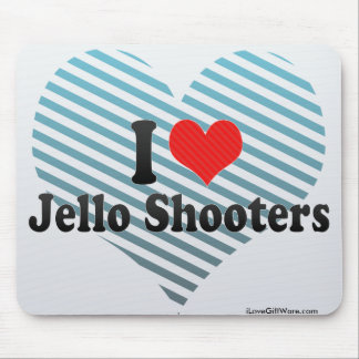 I Love Jello Shooters Mouse Pads