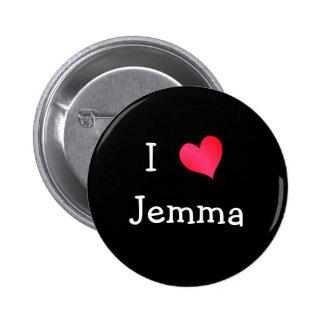 I Love Jemma Pinback Button