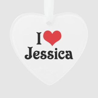 I Love Jessica