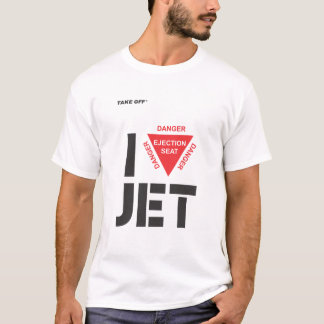 I love Jet T-Shirt
