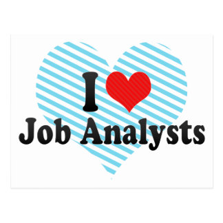 I Love Job Analysts Post Cards