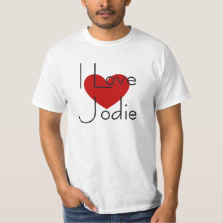 I love Jodie Tee Shirt