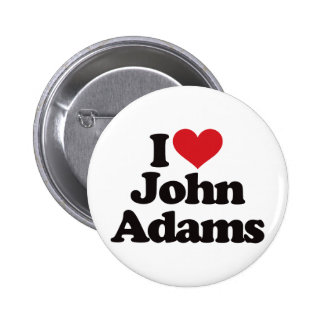 I Love John Adams Pins