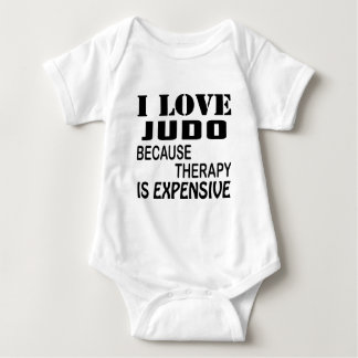 I Love Judo Because Therapy Is Expensive Baby Bodysuit