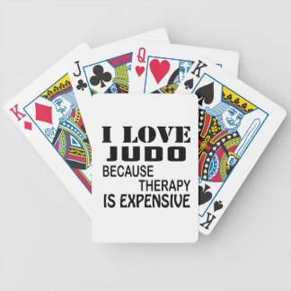 I Love Judo Because Therapy Is Expensive Bicycle Playing Cards
