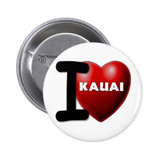 I Love Kauai Hawaii Buttons