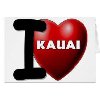 I Love Kauai, Hawaii Greeting Card