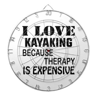 I Love Kayaking Because Therapy Is Expensive Dartboard