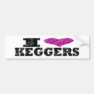 I Love Keggers Bumper Sticker
