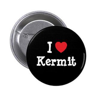 I love Kermit heart custom personalized Pinback Buttons