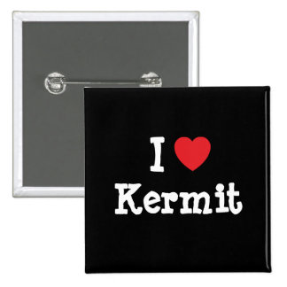 I love Kermit heart custom personalized Buttons