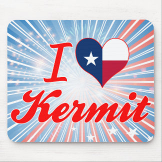 I Love Kermit Texas Mousepads