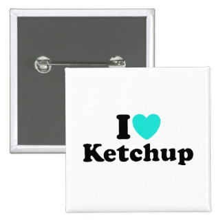 I Love Ketchup 15 Cm Square Badge