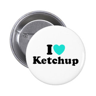 I Love Ketchup 6 Cm Round Badge