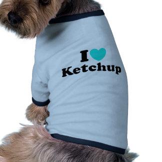 I Love Ketchup Ringer Dog Shirt