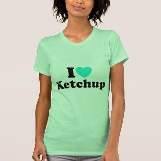I Love Ketchup T Shirts