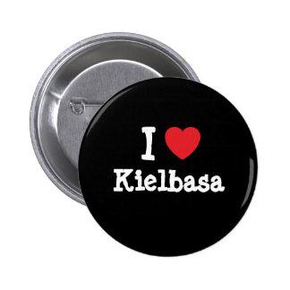 I love Kielbasa heart T-Shirt 6 Cm Round Badge